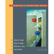 Principles of Instructional Design by Robert M. Gagne