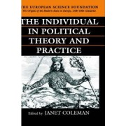 The Individual in Political Theory and Practice by Professor of Government Janet Coleman