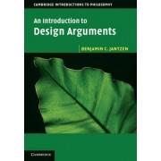 An Introduction to Design Arguments by Benjamin C. Jantzen