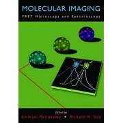 Molecular Imaging by Ammasi Periasamy