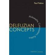 Deleuzian Concepts by Paul Patton