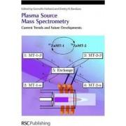 Plasma Source Mass Spectrometry by J. Grenville Holland
