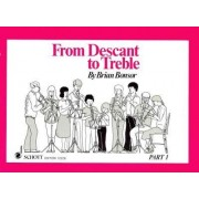 From Descant to Treble: Pt. 1 by Brian Bonsor