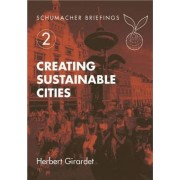 Creating Sustainable Cities by Herbert Girardet