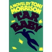 Tar Baby by T. Morrison