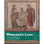 Wheelocks Latin by Frederic M. Wheelock