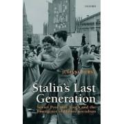 Stalin's Last Generation by Juliane Furst