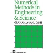 Numerical Methods in Engineering and Science by Graham De Vahl Davis