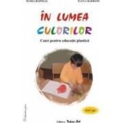 In lumea culorilor 5-6 7 ani - Maria Bojneag Elena Barboni