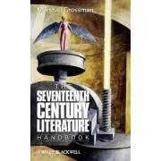 The Seventeenth-Century Literature Handbook by Marshall Grossman
