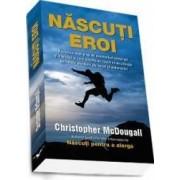 Nascuti eroi - Christopher Mcdougall