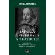 Istoria universala a teatrului I+II+III+IV - Ion Zamfirescu
