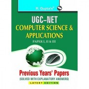 UGC-NET: Computer Sciences & Applications (Paper I II & III) Previous Years Papers (Solved)