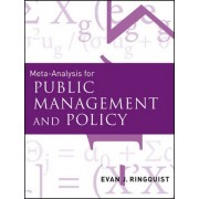 Meta-Analysis for Public Management and Policy by Evan J. Ringquist