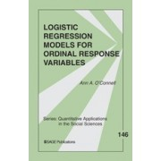 Logistic Regression Models for Ordinal Response Variables by Ann Aileen O'Connell