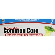 The Complete Common Core State Standards Kit for Language Arts, Grade 7