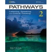 Pathways 2: Listening, Speaking, and Critical Thinking: Text with Online Access Code by Kristin Johannsen