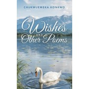 Wishes and Other Poems