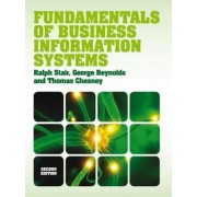 Fundamentals of Business Information Systems (with CourseMate & EBook Access Card) by Thomas Chesney