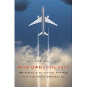 Who Owns the Sky? by Stuart Banner