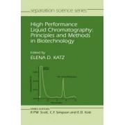 High Performance Liquid Chromatography by Elena D. Katz