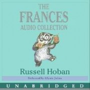 The Frances Audio Collection by Russell Hoban