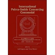 International Peirce-Smith Converting Centennial by Joel Kapusta