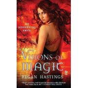 Visions of Magic by Regan Hastings