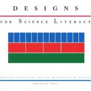 Designs for Science Literacy by American Association for the Advancement of Science