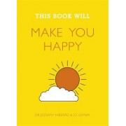 This Book Will Make You Happy by Jessamy Hibberd