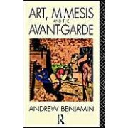 Art, Mimesis And The Avant-Garde: Aspects Of A Philosophy Of Difference