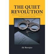 The Quiet Revolution by Ed Barajas