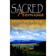 Sacred Promises by Linda Novak Vigil