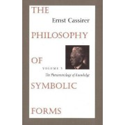 The Philosophy of Symbolic Forms by Ernst Cassirer