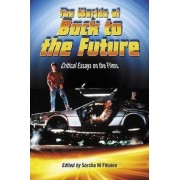 The Worlds of Back to the Future by Sorcha Ni Fhlainn