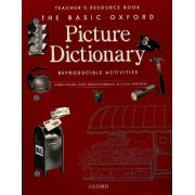 The Basic Oxford Picture Dictionary, Second Edition:: Teacher's Resource Book of Reproducible Activities by Margot F. Gramer