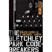 Bletchley Park Codebreakers by Ralph Erskine