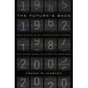The Future's Back by Frank P. Harvey