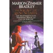 The Saga of the Renunciates by Marion Zimmer Bradley