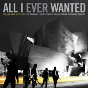 Airborne Toxic Event - All I Ever Wanted (0602527462981) (1 BLU-RAY)