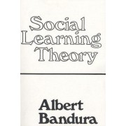 Social Learning Theory by Albert Bandura