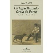Un Lugar Llamado Oreja De Perro by Iv