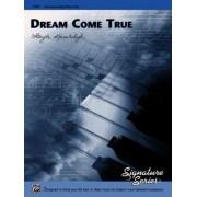 Dream Come True by Gayle Kowalchyk
