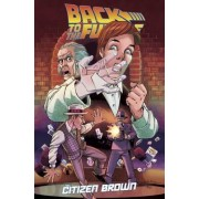 Back to the Future: Citizen Brown by Alan Robinson