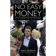 No Easy Money by Dave Nevison