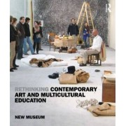 Rethinking Contemporary Art and Multicultural Education by New Museum