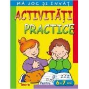 Ma joc si invat - Activitati practice pentru 6-7 ani