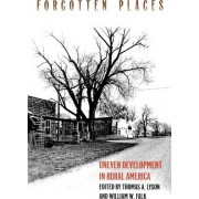 Forgotten Places by Thomas A. Lyson