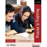 English for Academic Study: Reading & Writing Source Book - Edition 2 by John Slaght