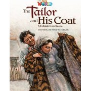 Our World Readers: The Tailor and His Coat by Jill O'Sullivan